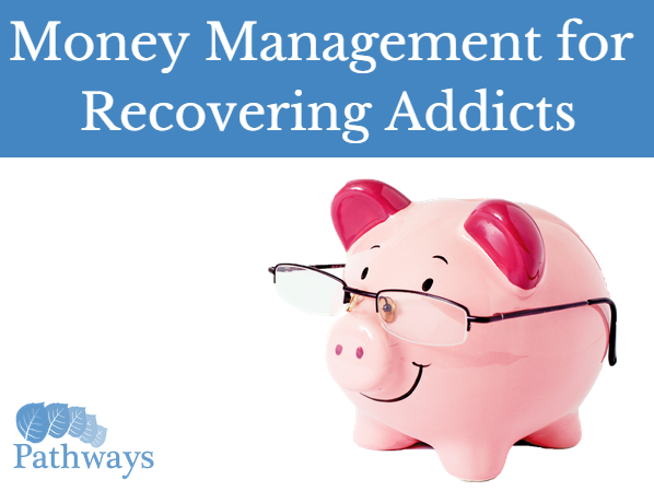 money-management-recovering-addicts