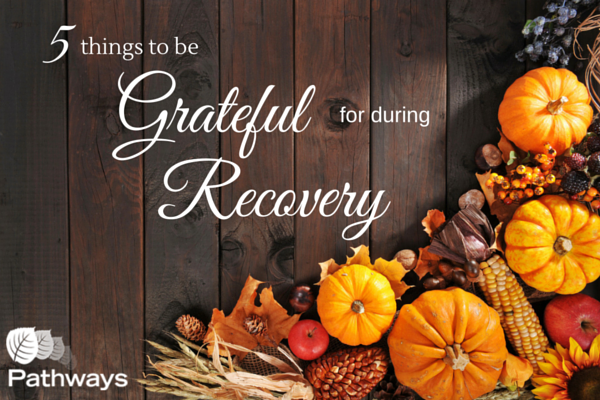 5 Reasons To Be Thankful While In Recovery - Featured blog image